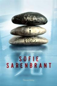 vila_i_frid-sarenbrant_sofie1